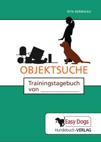 Das Trainingstagebuch Objektsuche von Easy Dogs